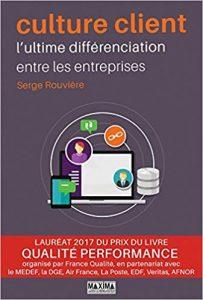 Serge Rouvière_Culture Client l'ultime différenciation
